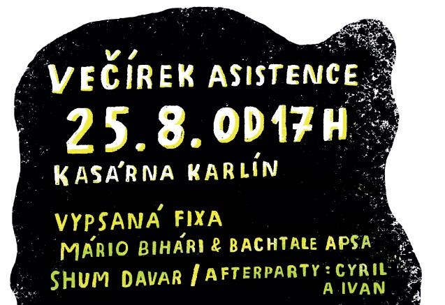 Večírek 25 let Asistence v 25.8. Kasárnách Karlín!